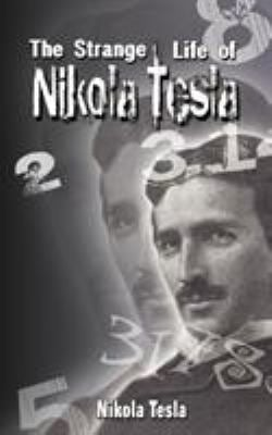 The Strange Life of Nikola Tesla 9789563100440