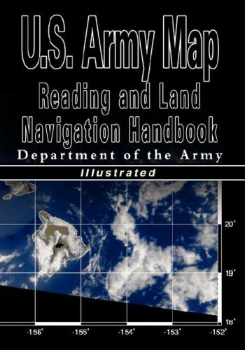 U.S. Army Map Reading and Land Navigation Handbook - Illustrated (U.S. Army) 9789562914970