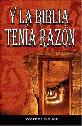 Y La Biblia Tenia Razon (Coleccion de La Biblia de Israel) 9789563100037