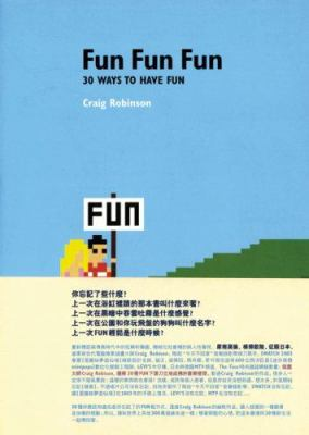 Fun Fun Fun: 30 Ways to Have Fun 9789572977804