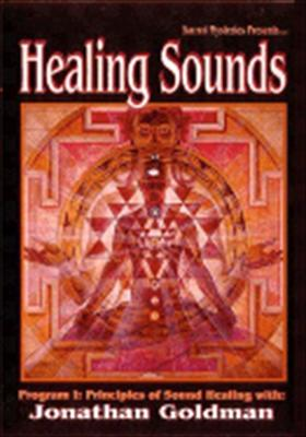 Healing Sounds: Principles of Sound Healing