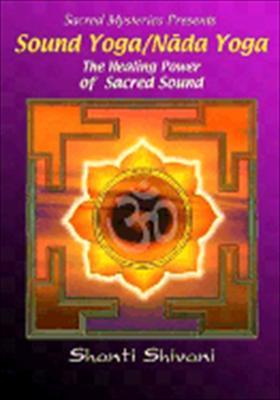 Sound Yoga / NADA Yoga