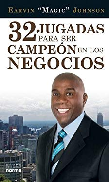32 Jugadas Para Ser Campeon en los Negocios = 32 Ways to Be a Champion in Business 9789584520944