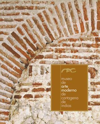 Museo de Arte Moderno de Cartagena de Indias 9789588293356