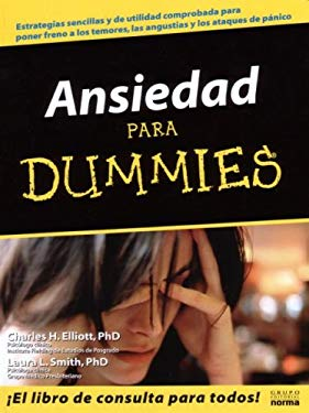 Ansiedad Para Dummies = Overcoming Anxiety for Dummies 9789580478775