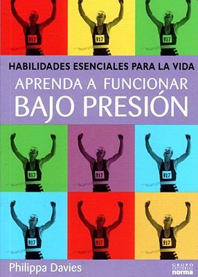 Aprenda A Funcionar Bajo Presion 9789580474319