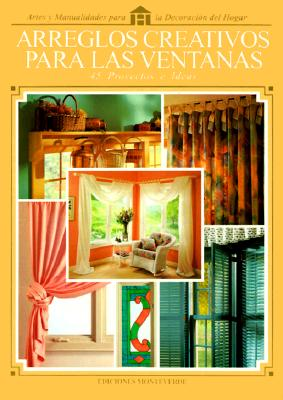 Arreglos Creativos Para Las Ventanas 9789589345160