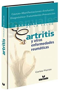 Artritis: Y Otras Enfermedades Reumaticas 9789587091991