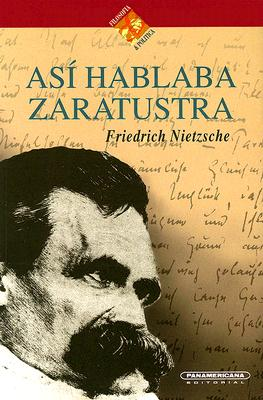 Asi Hablaba Zaratustra 9789583000089