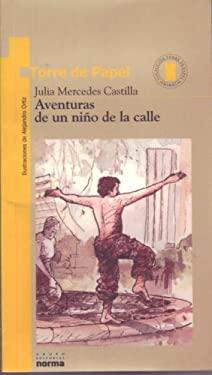 Aventuras de Un Nio En La Calle 9789580409458