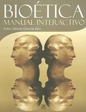 Bioetica Manual Interactivo 9789583012853