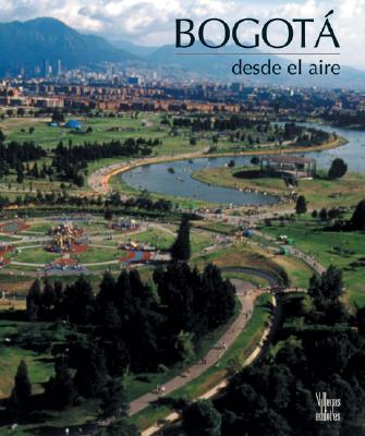 Bogota Desde el Aire 9789588156217