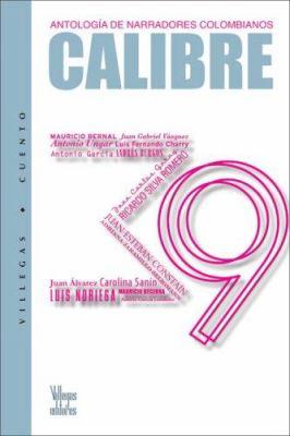 Calibre 39: Antologia de Narradores Colombianos 9789588293233