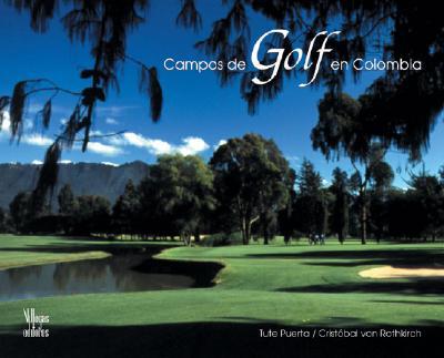 Campos de Golf En Colombia 9789588156255