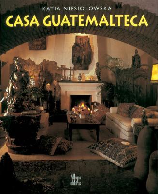 Casa Guatemalteca 9789589393697