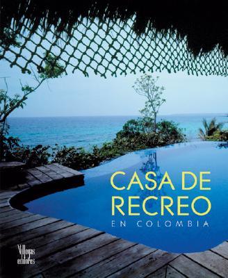 Casa de Recreo en Colombia 9789588156682