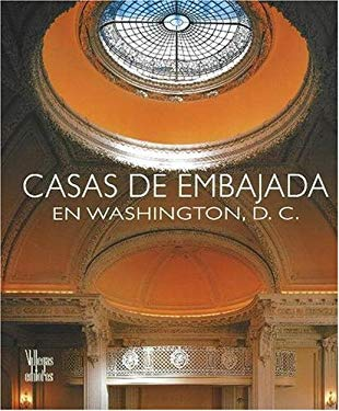 Casas de Embajada En Washington, D.C. 9789588156149