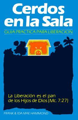 Cerdos En La Sala: Pigs in the Parlor 9789589546239