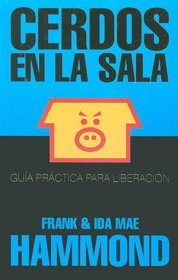 Cerdos en la Sala = Pigs in the Parlor 9789588285917