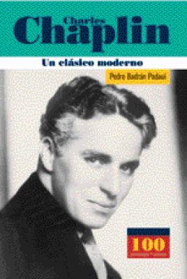 Charles Chaplin - Un Clasico Moderno 9789583013096