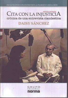 Cita Con la Injusticia: Cronica de una Entreviata Clandestina [With DVD] 9789584519245