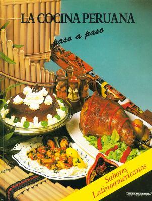 Cocina Peruana = Peruana Kitchen 9789583005947