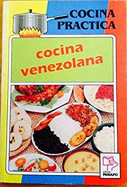 Cocina Venezolana = Venezolana Kitchen 9789583005978