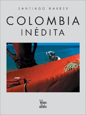 Colombia Inedita