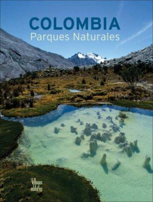 Colombia Parques Naturales 9789588156880
