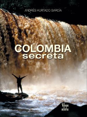 Colombia Secreta 9789588156293