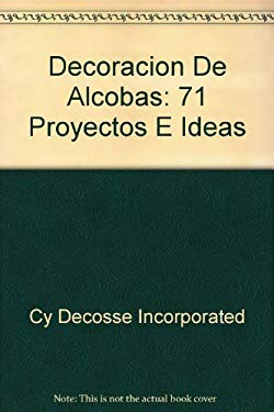 Decoracion de Alcobas: 71 Proyectos E Ideas 9789589345139