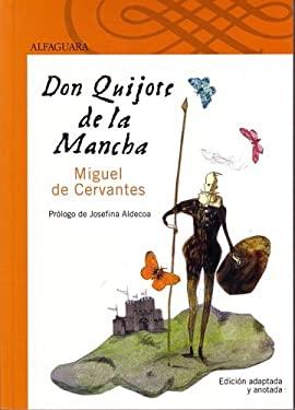 Don Quijote de La Mancha (Don Quixote): Edicion Adaptada y Anotada