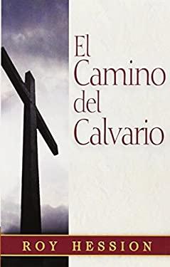 El Camino del Calvario = The Calvary Road 9789589149119