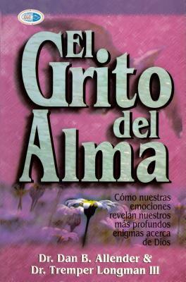 El Grito del Alma = The Cry of the Soul 9789589149836