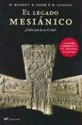 El Legado Mesianico = The Messianic Legacy 9789584210760