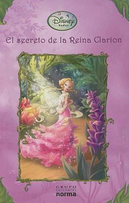 El Secreto de la Reina Clarion = Queen Clairon's Secret 9789584508485