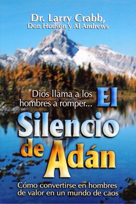 El Silencio de Adan = The Silence of Adam 9789589149942