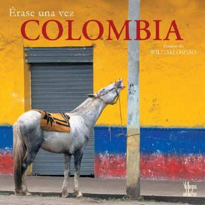 Erase una Vez Colombia 9789588156668