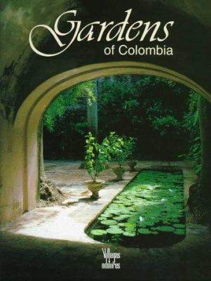 Gardens of Colombia 9789589393116