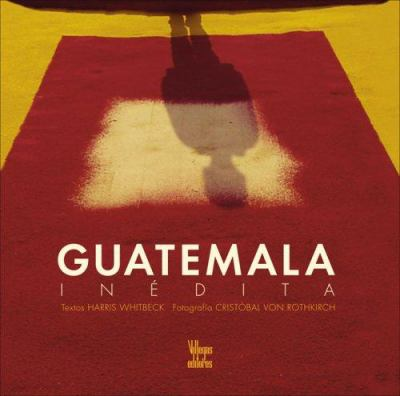 Guatemala Inedita 9789588156804