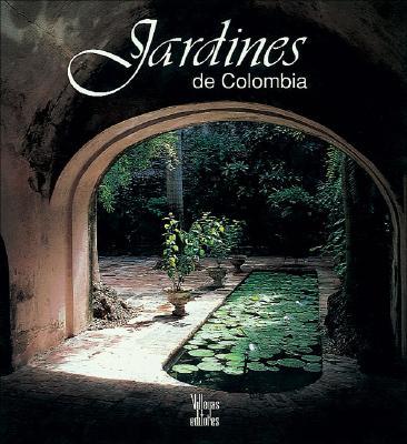 Jardines de Colombia 9789589393093