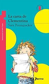La Carta de Clementina = Clementine's Letter - Pennypacker, Sarah / Frazee, Marla / Paillie, Maria Natalia