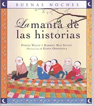 La Manta de las Historias = The Story Blanket 9789584516695