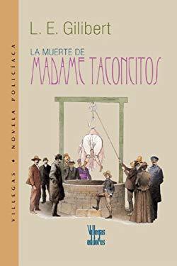 La Muerte de Madame Taconcitos 9789588160818