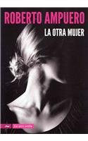 La Otra Mujer = The Other Woman 9789584529862