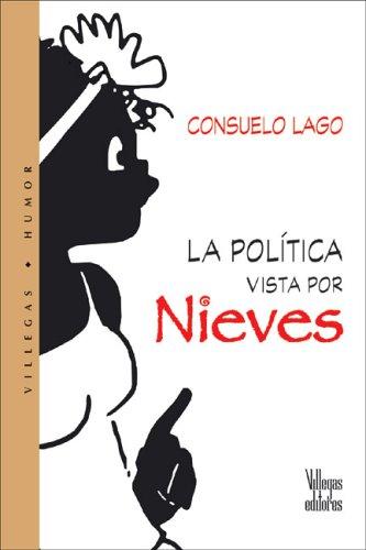 La Politica Vista Por Nieves 9789588160993