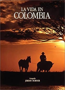 La Vida En Colombia 9789589138915