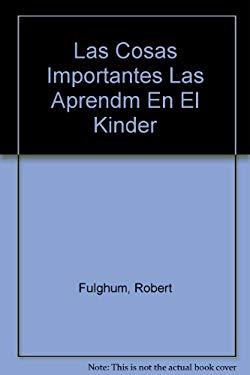 Las Cosas Importantes Las Aprendm En El Kinder 9789584208521
