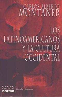 Los Latinoamericanos y la Cultura Occidental 9789580476412