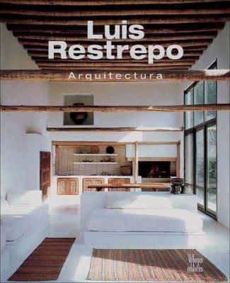 Luis Restrepo: Arquitectura 9789589698211